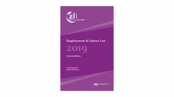 Employment & Labour Guide 2019 by Global Legal Insights