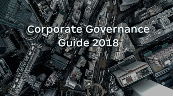 Corporate Governance Guide 2018 by Getting the Deal Through
