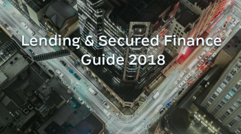 Lending & Secured Finance Guide 2018 by ICLG