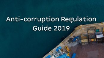 Anti-corruption Regulation Guide 2019 by Getting the Deal Through