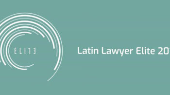One out of the six Mexican law firms named Elite firms 2019 by Latin Lawyer
